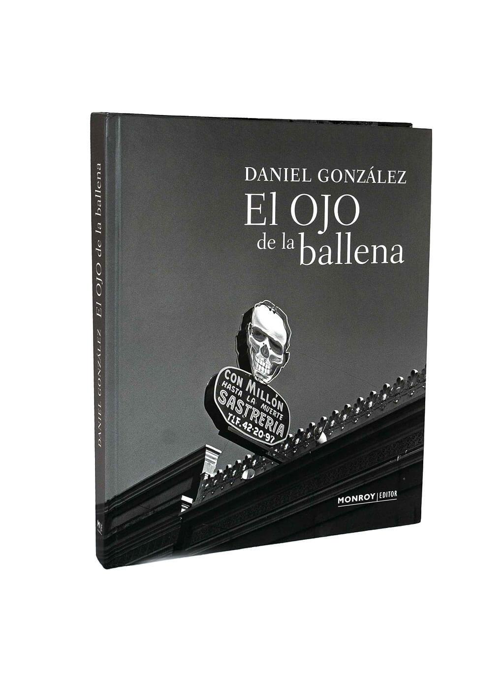El Ojo de la Ballena Daniel González